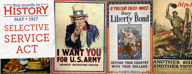 This Month in History: Selective Service Act of 1917   Fold3 HQ