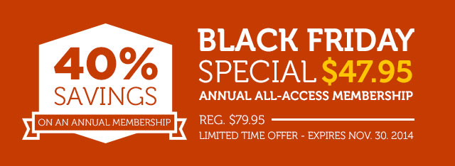 Save 40% with this Black Friday special offer. Ends November 30, 2014