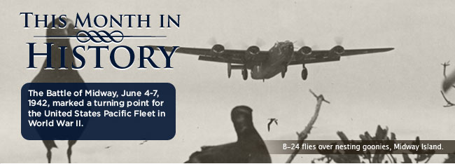 This month in history: The Battle of Midway, June 4-7, 1942, marked a turning point for the United States Pacific Fleet in World War II,